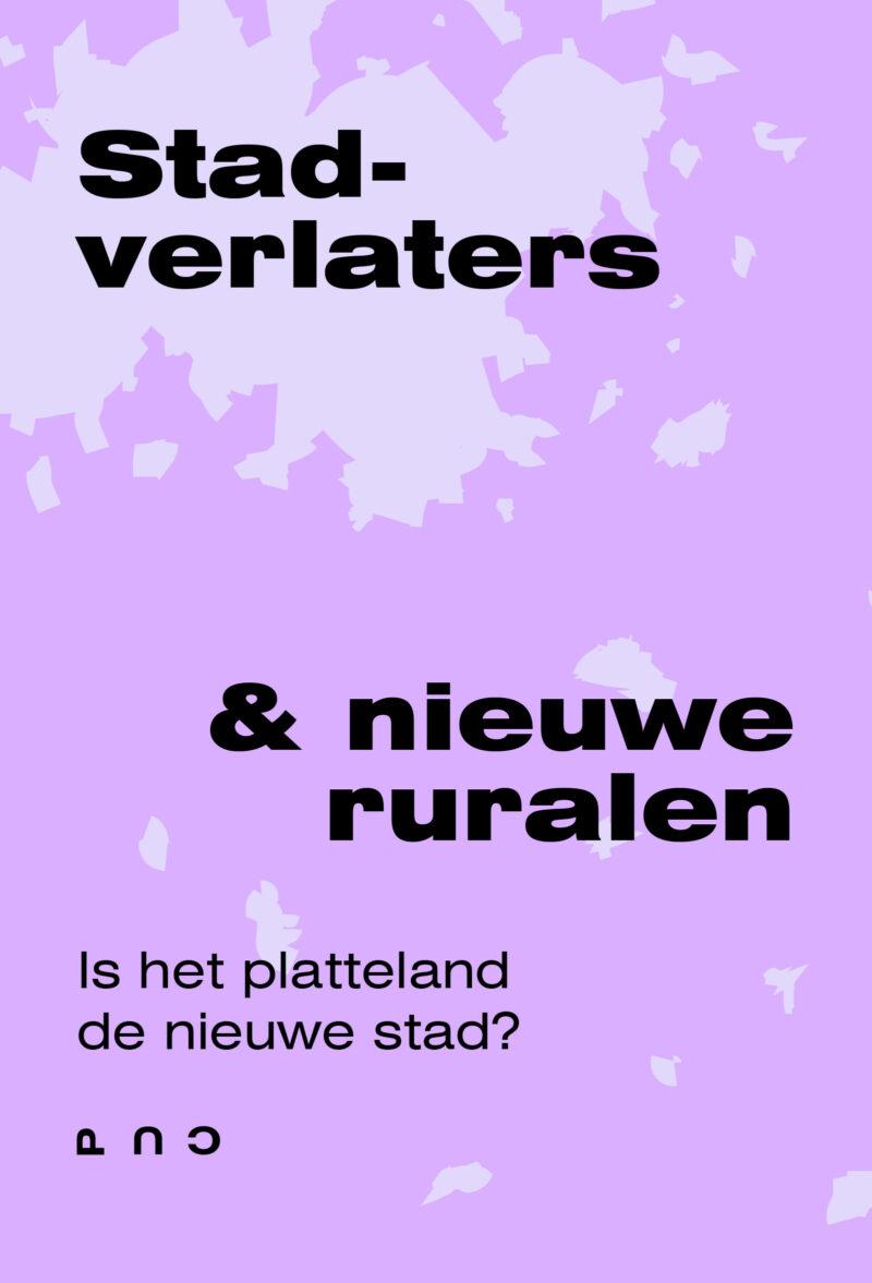 Stadverlaters & nieuwe ruralen